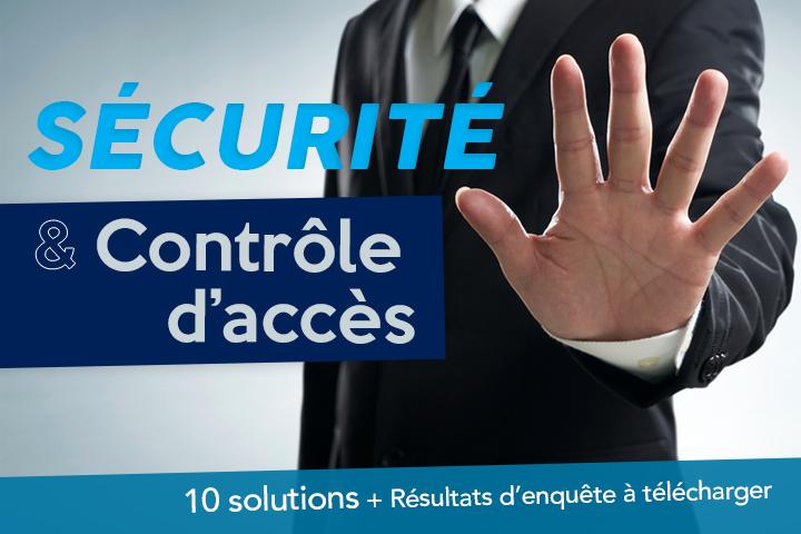Contrôle d'accès au bâtiment : 10 solutions pour protéger l'entreprise et ses collaborateurs