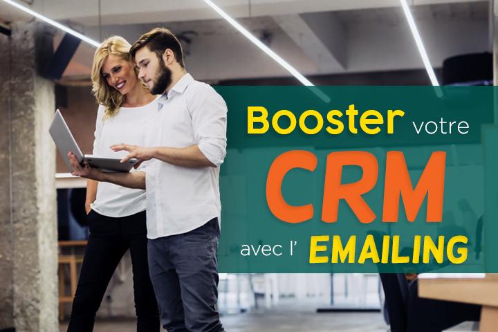 10 astuces pour booster votre CRM avec l'emailing