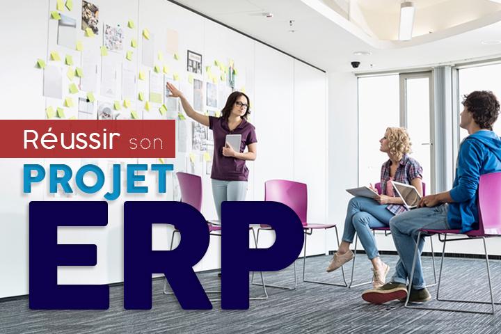 Réussir son projet ERP en 7 étapes