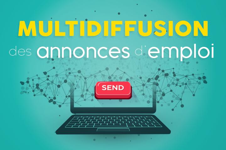 Multidiffusez vos annonces d'emploi pour recruter vos futurs talents