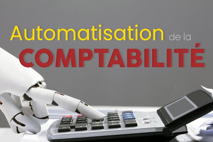 Comment effectuer l'automatisation de sa comptabilité ? Logiciels et avantages