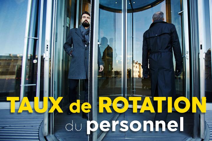 Comment calculer le taux de rotation du personnel et analyser son turnover?