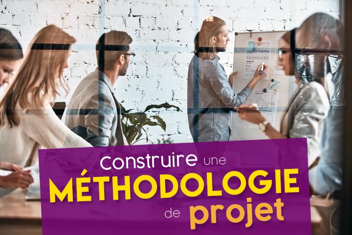 Méthodologie de projet : différentes phases et 7 étapes pour gérer un projet