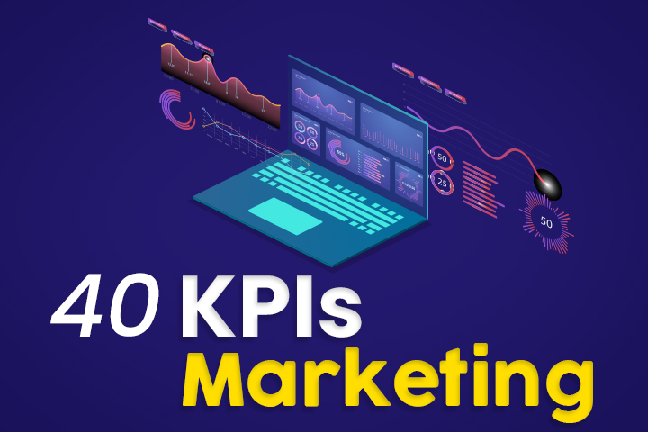 40 KPIs marketing : les indicateurs de performance à suivre de près