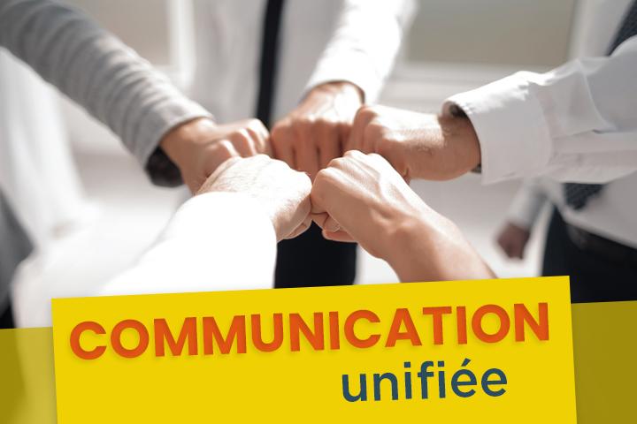 La communication unifiée, le secret pour améliorer la collaboration et la diffusion d'informations ?