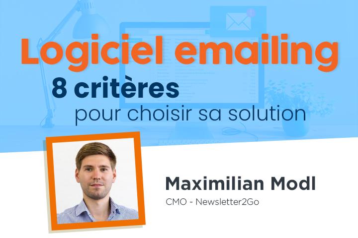Logiciel emailing : 8 critères à évaluer avant de choisir votre solution