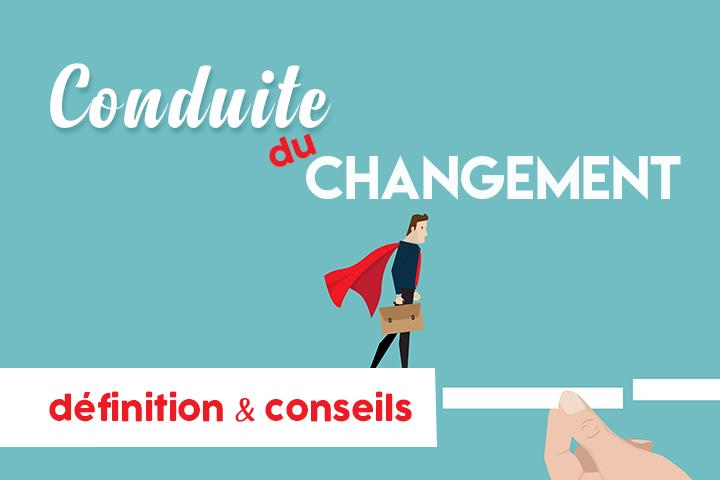 Conduite du changement : définition et conseils pour piloter l'innovation