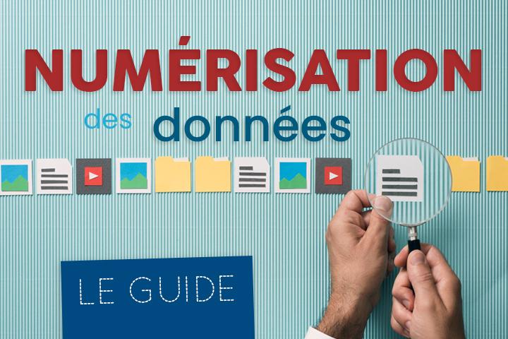 Numérisation des données : définition, étapes et avantages pour l'entreprise