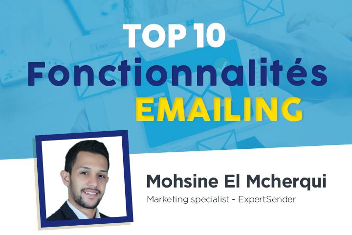 [Emailing] Top 10 des fonctionnalités que vous ne devez pas ignorer !