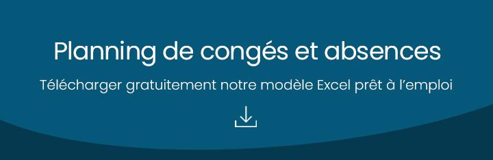 Planning entreprise : modèle Excel planning congés et absences gratuit