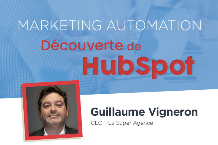 HubSpot, la plateforme la plus complète du Marketing Digital