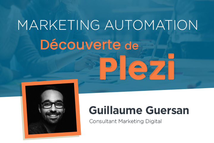 Découverte de Plezi, plateforme de marketing automation