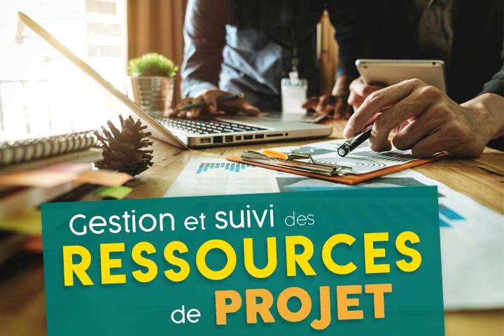 Comment optimiser la gestion et le suivi de vos ressources de projet ?