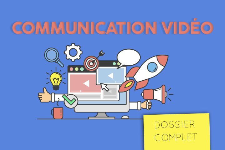 Communication vidéo : l'indispensable outil marketing pour conquérir le web