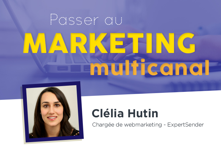 5 bonnes raisons de passer au marketing multicanal !