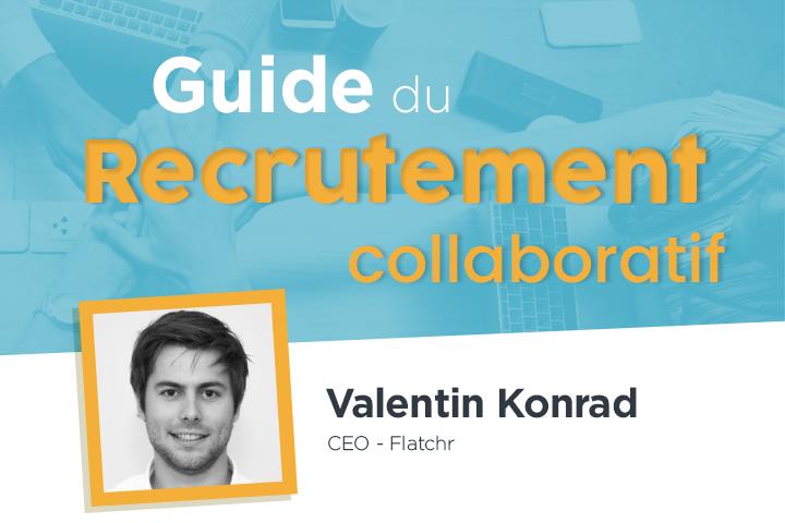 Pour tout savoir sur le recrutement collaboratif, suivez le guide !