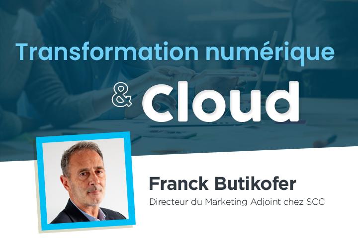 Comment réussir sa transformation numérique à l'aide du Cloud ?