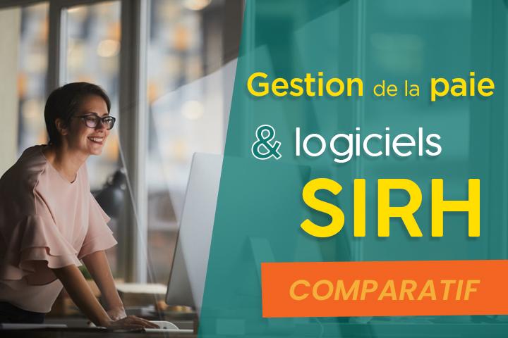 [Comparatif] Quel logiciel SIRH pour une meilleure gestion de la paie ?