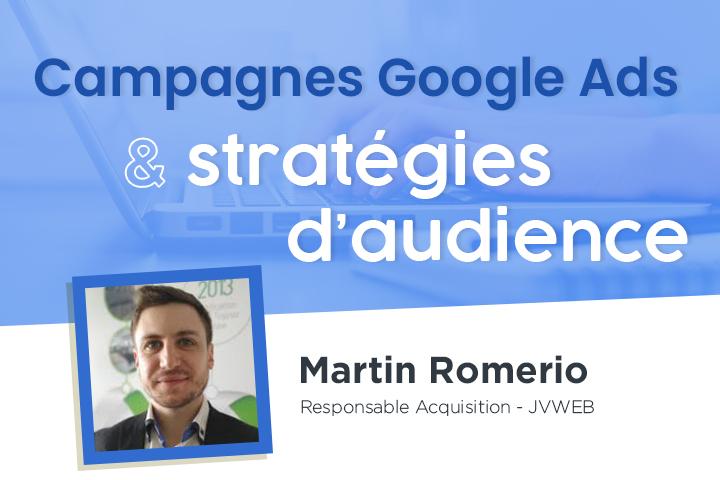 Google Ads : Construire des stratégies d'audience pour améliorer votre ciblage et vos performances