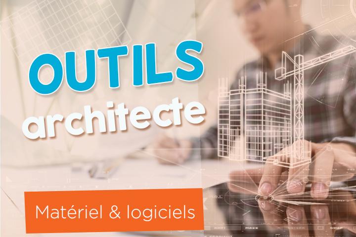 Outils de l'architecte : quels sont les logiciels et le matériel indispensables ?