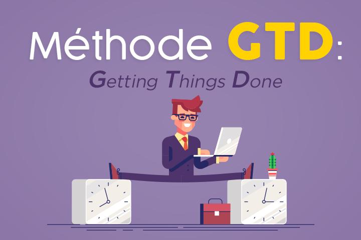 Gérez vos tâches efficacement avec les 5 étapes de la méthode GTD
