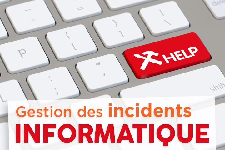 Comment mettre en place un processus de gestion des incidents informatiques ?