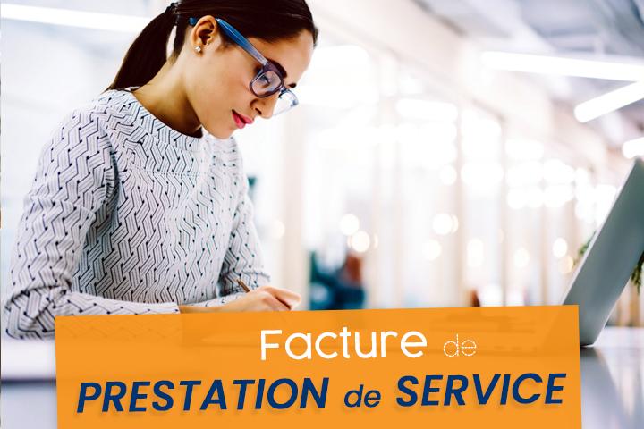 Comment établir et gérer une facture de prestation de service ?