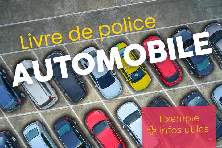 Remplir un livre de police automobile : exemple et infos utiles !
