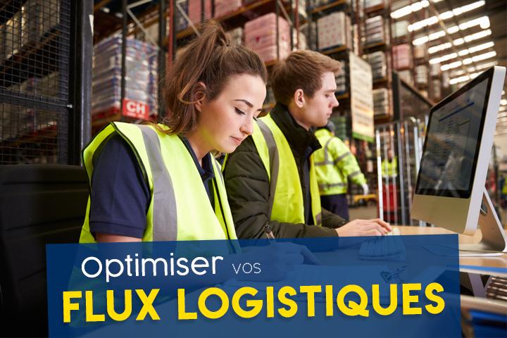 Optimiser vos flux logistiques pour gagner en fluidité et en rentabilité