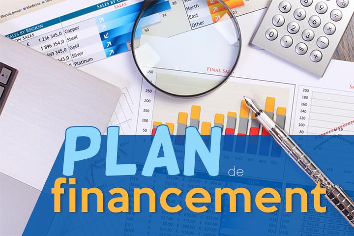 Pourquoi et comment faire un plan de financement ?