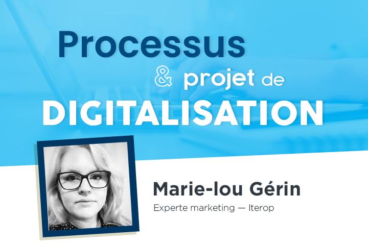 Processus : les fondations de votre projet de digitalisation