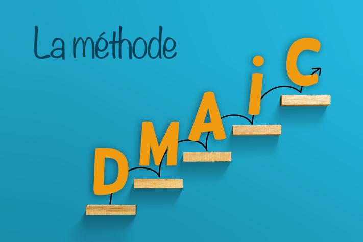 Méthode DMAIC : améliorez votre performance en 5 étapes
