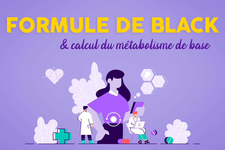 Formule de Black et al. : une méthode de calcul pour le métabolisme de base