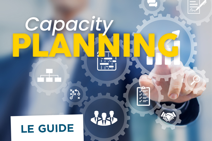 Comprendre le capacity planning : le guide complet