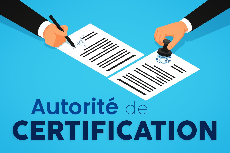 Quelle autorité de certification électronique choisir ?