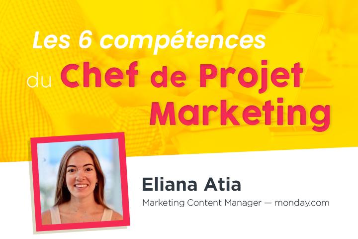 6 compétences clés pour être un super Chef de Projet Marketing