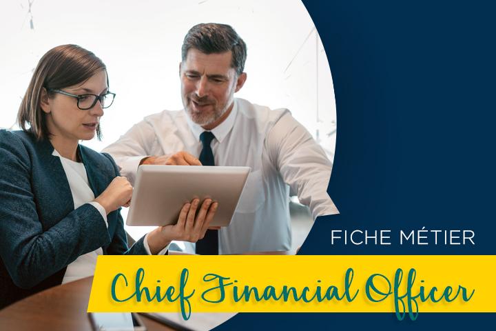 CFO (Chief Financial Officer), un poste clé et polyvalent, entre chiffres et stratégie