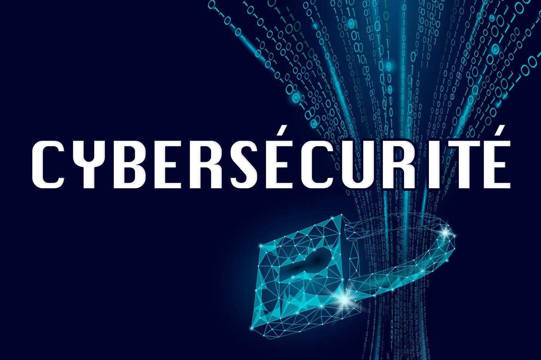 Comprenez la notion de cybersécurité pour (mieux) protéger votre entreprise