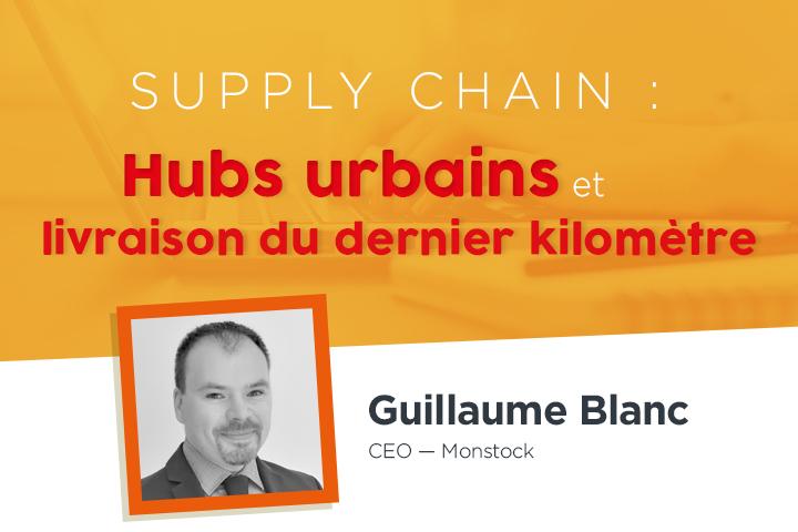 L'importance des hubs urbains dans la livraison du dernier kilomètre et la boucle de retour