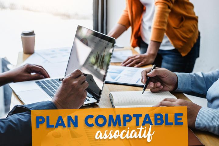 Plan comptable associatif 2021 : définition, nouveautés et liste des comptes