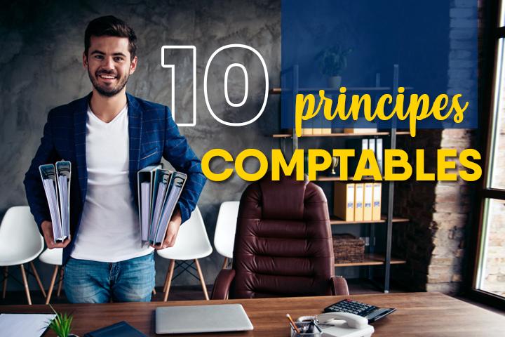 Quels sont les principes comptables en France ? 10 principes à appliquer