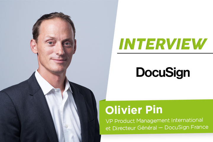 [ITW] Olivier Pin, VP Product Management International et Directeur Général de DocuSign France