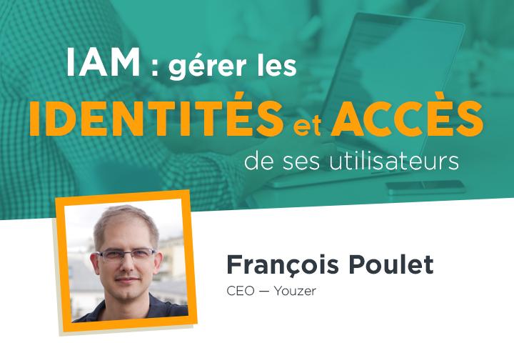 IAM : Comment gérer les identités et les accès de ses utilisateurs