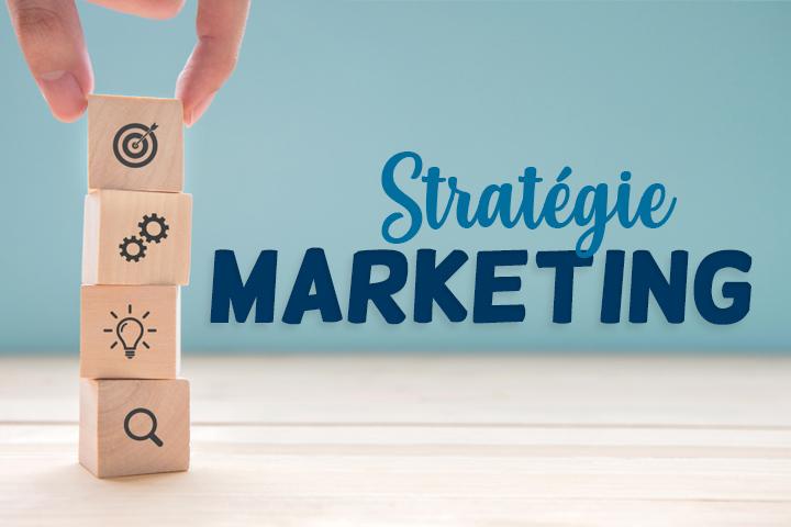 Stratégie marketing : la clé des entreprises qui réussissent
