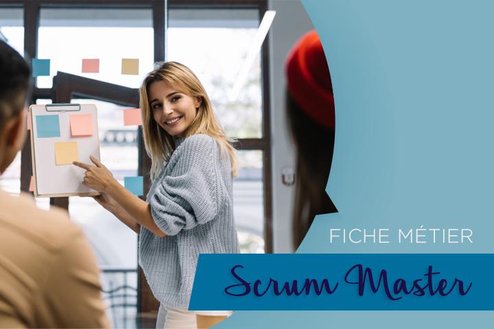 Scrum Master : ce rôle central de toutes les équipes agiles performantes