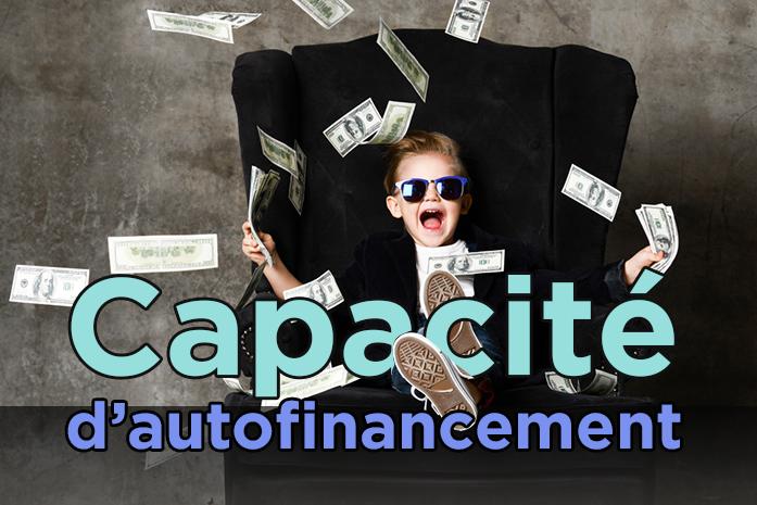Comment calculer et améliorer votre capacité d'autofinancement ?