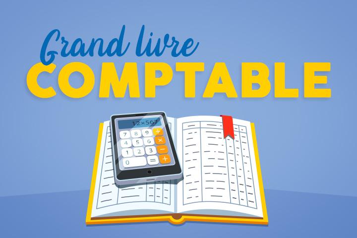 Le grand livre comptable : présentation, exemple, et rôle en comptabilité