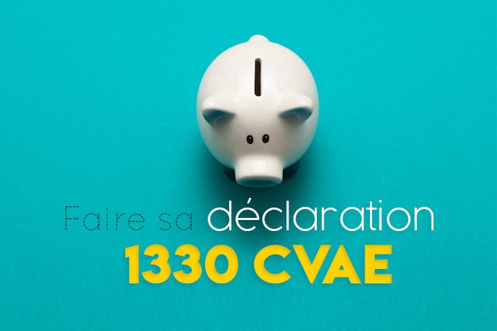 Faire sa déclaration 1330 CVAE : qui, quand et comment ?