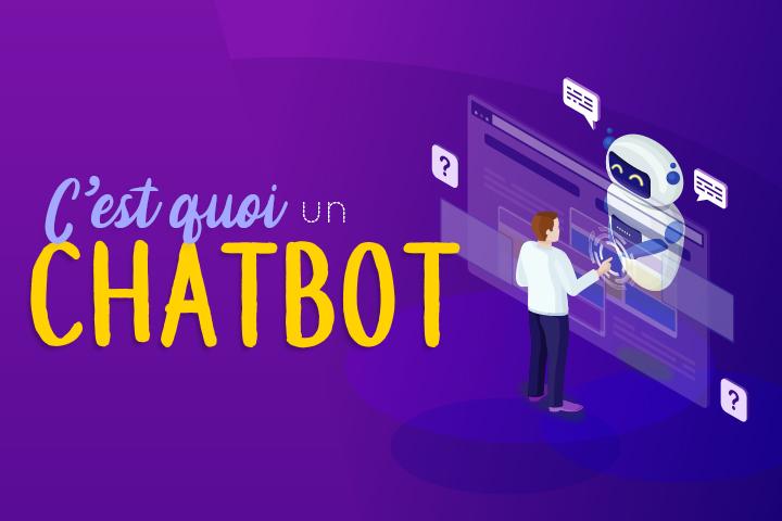 C'est quoi, un chatbot ? Définition, usages et avantages