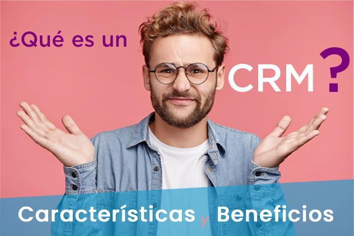 CRM definición: ¿en qué consiste realmente un CRM y cómo puedo implementarlo en mi empresa?